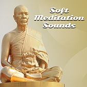 Soft Meditation Sounds – Music to Meditate in Peace, Slow Sounds to Relax, Rest with New Age by Meditation Awareness