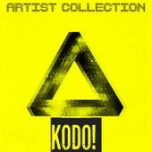 Artist Collection - Kodo! (Deep House, Tech House, Progressive House) by Various Artists