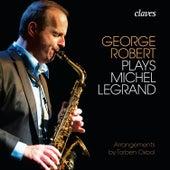 George Robert plays Michel Legrand de George Robert