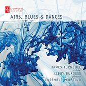 Airs, Blues and Dances by Libby Burgess