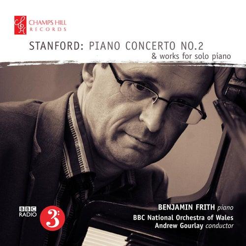 Stanford: Piano Concerto No. 2 & Works for Solo Piano von Benjamin Frith