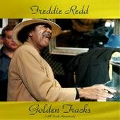 Freddie Redd Golden Tracks (All Tracks Remastered) di Freddie Redd