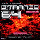 Gary D. Pres. D.Trance 64 von Various Artists