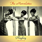 Playboy (Remastered 2017) by The Marvelettes