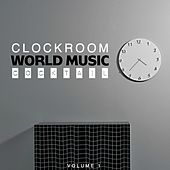 Clock Room World Music Cocktail, Vol. 1 by Various Artists
