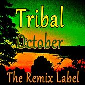 Tribal October de Various Artists