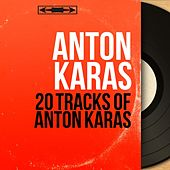20 Tracks of Anton Karas (Mono Version) di Anton Karas