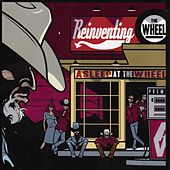 Reinventing the Wheel by Asleep at the Wheel