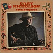 Texas Songbook by Gary Nicholson