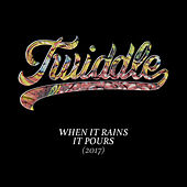 When It Rains It Pours (2017 Version) by Twiddle