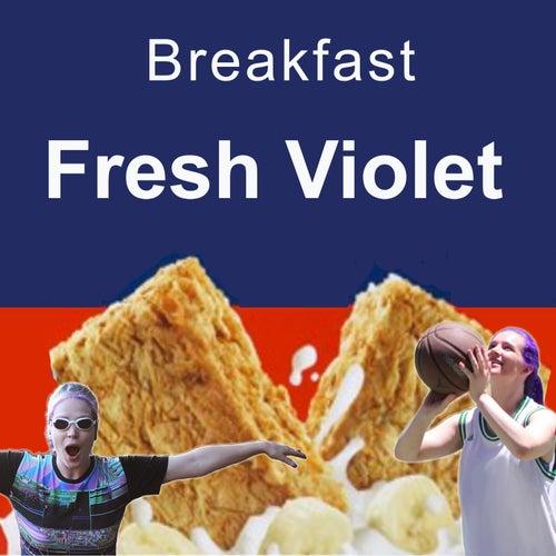 Breakfast by Fresh Violet
