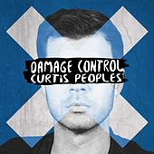 Damage Control by Curtis Peoples
