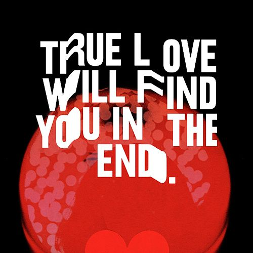 True Love Will Find You in the End von Beck