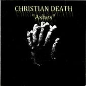 Ashes von Christian Death