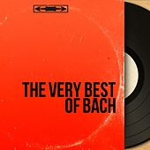 The Very Best of Bach von Various Artists