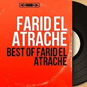 Best of Farid El Atrache (Mono Version) by Farid El Atrache