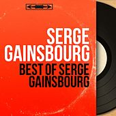 Best Of Serge Gainsbourg (Mono Version) de Serge Gainsbourg
