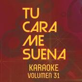 Tu Cara Me Suena Karaoke (Vol. 31) von Ten Productions