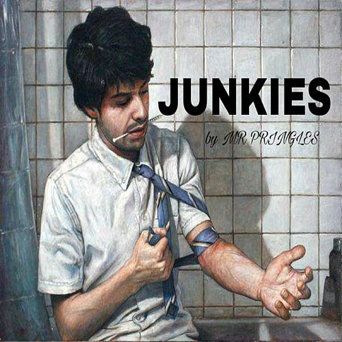 junkies single explicit by mr pringles napster