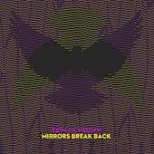 Mirrors Break Back by Erin McKeown