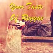 Your Taste Of Reggae by Various Artists