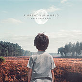 When I Was a Boy von A Great Big World
