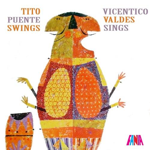 Tito Puente Swings & Vicentico Valdes Sings by Tito Puente
