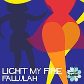 Light My Fire (Instant Love) de Fallulah