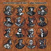 The Sixteen Men of Tain (Remastered) by Allan Holdsworth