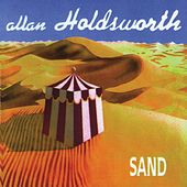 Sand (Remastered) by Allan Holdsworth