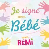 Je signe avec bébé de Remi