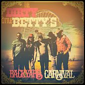 Backyard Carnival by The Dirty Little Betty's
