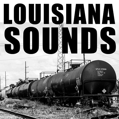 Louisiana Sounds by Various Artists