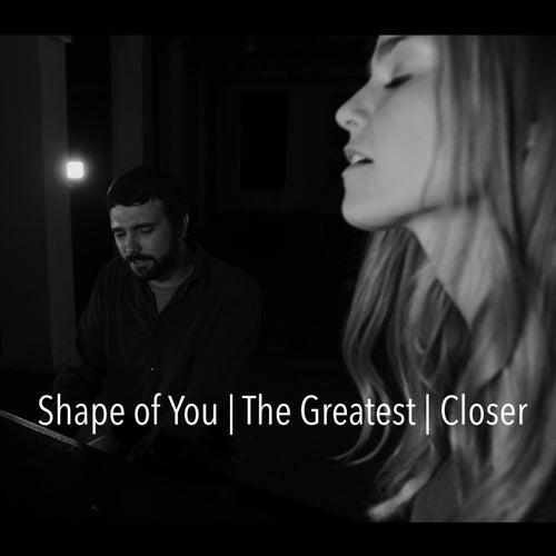 Shape of You / The Greatest / Closer (feat. Joe Chilcott) von Jaclyn Davies