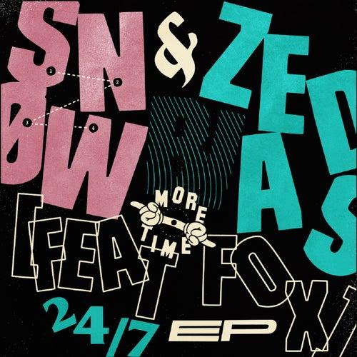 24/7 by Zed Bias