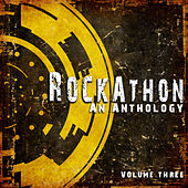 Rockathon: An Anthology, Vol. 3 by Various Artists