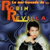 Lo Mas Buscado de Robin Revilla de Various Artists