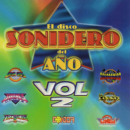 El Disco Sonidero del Ano, Vol. 2 by Various Artists