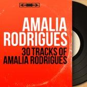 30 Tracks of Amalia Rodrigues (Mono Version) de Various Artists