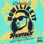 How I Like It (Remix) di D Double E