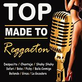 Top Made To Reggaeton by Various Artists