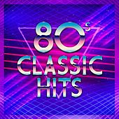 80's Classic Hits de Various Artists
