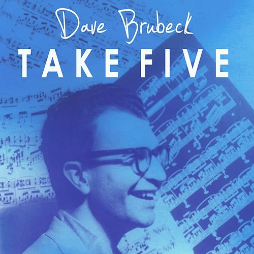 Take Five by Dave Brubeck