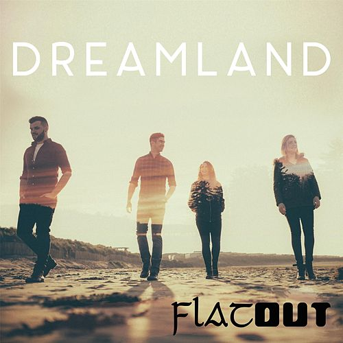 Dreamland by Flatout
