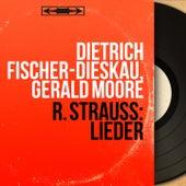 R. Strauss: Lieder (Mono Version) von Dietrich Fischer-Dieskau