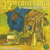 32ª Califórnia da Canção Nativa do RS de Various Artists