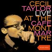Live at Cafe Montmarte (Original Album plus Bonus Track) von Cecil Taylor