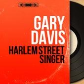 Harlem Street Singer (Mono Version) de Reverend Gary Davis