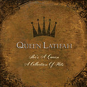 She's A Queen: A Collection Of Hits de Queen Latifah
