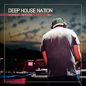 Deep House Nation, Vol. 1 by Various Artists